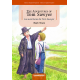 The Adventures of Tom Sawyer. Las aventuras de Tom Sawyer